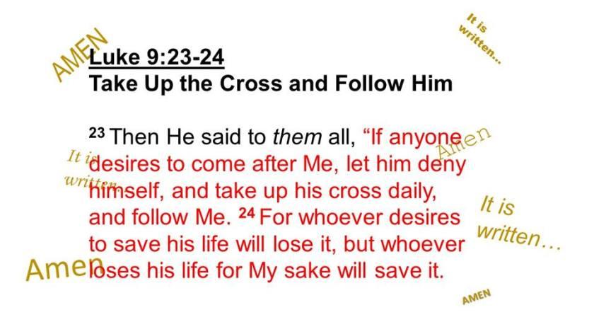 Luke 9.23.24